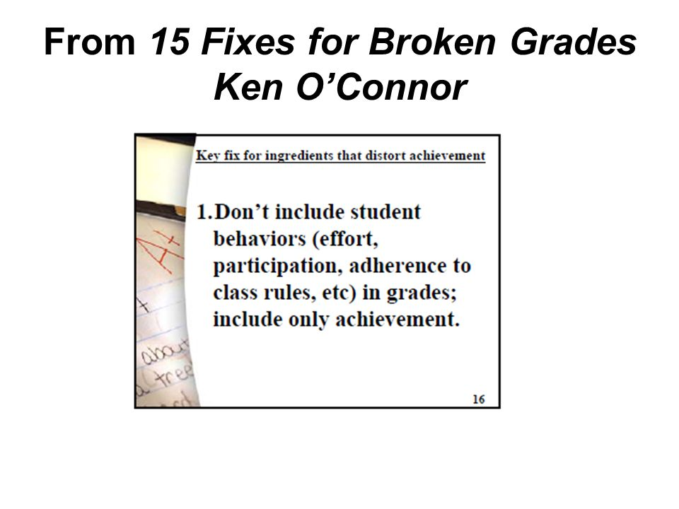 From 15 Fixes for Broken Grades Ken O'Connor