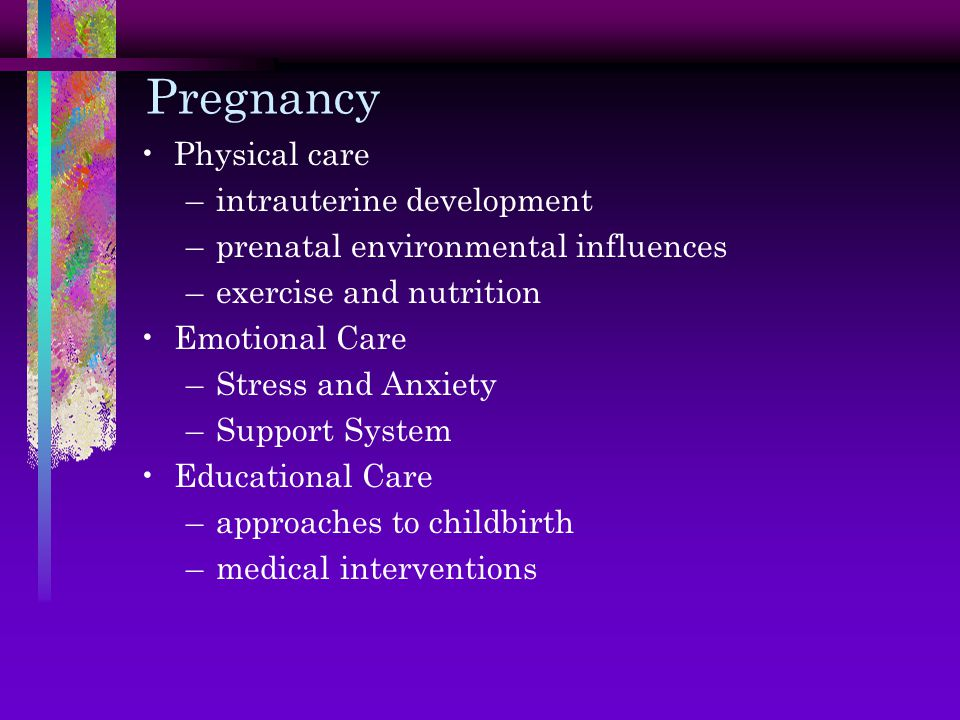 Pregnancy Physical care intrauterine development