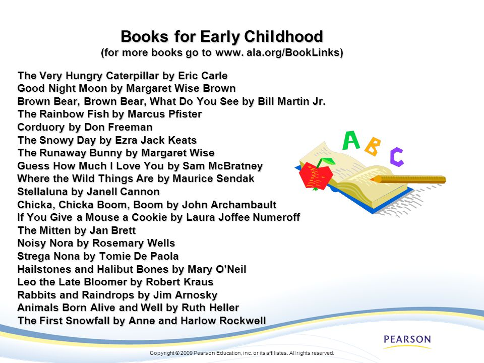 Books for Early Childhood (for more books go to www. ala