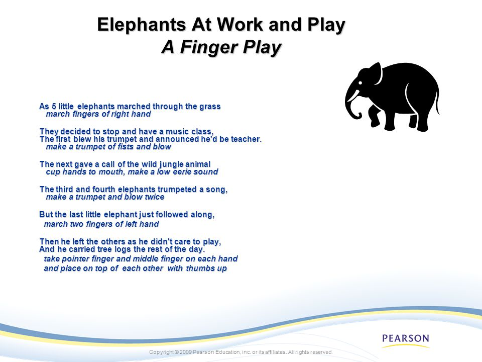 Elephants At Work and Play A Finger Play