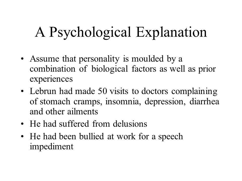 A Psychological Explanation