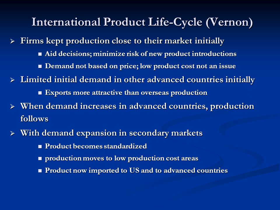International Product Life-Cycle (Vernon)