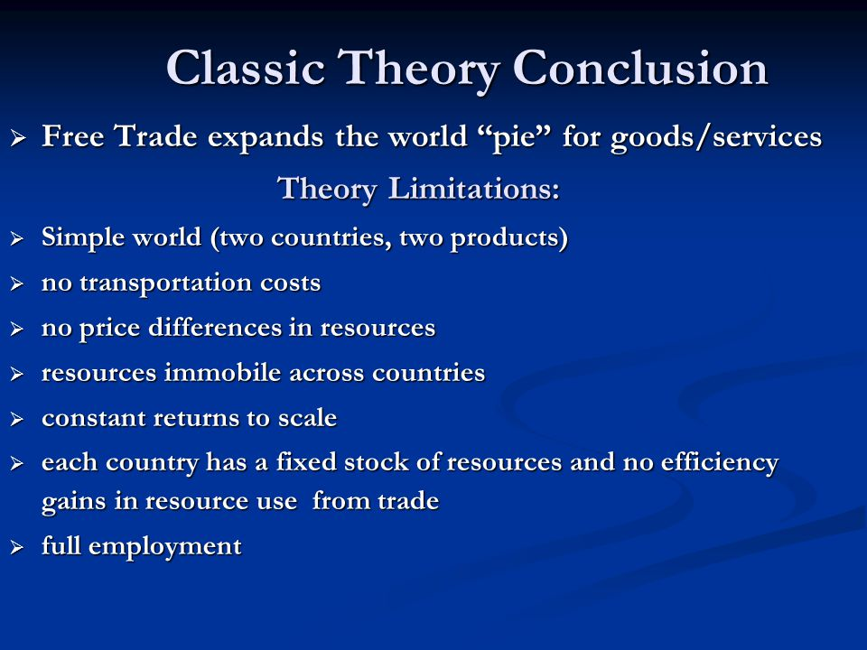 Classic Theory Conclusion