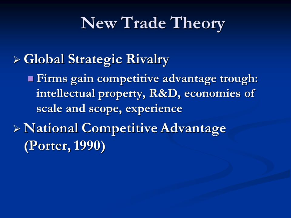 New Trade Theory Global Strategic Rivalry