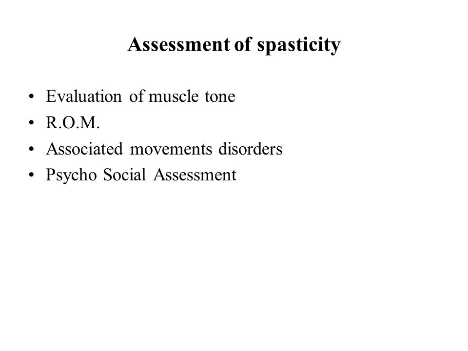 Assessment of spasticity