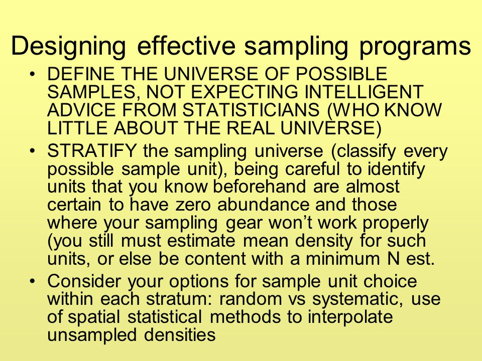 Designing effective sampling programs