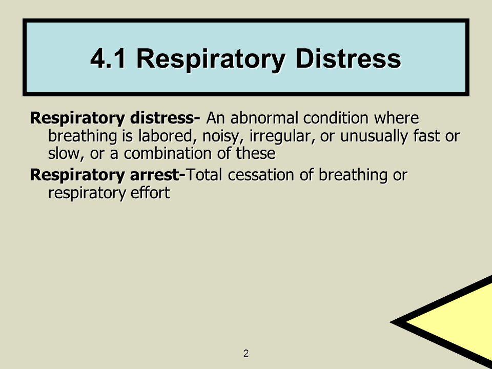 4.1 Respiratory Distress