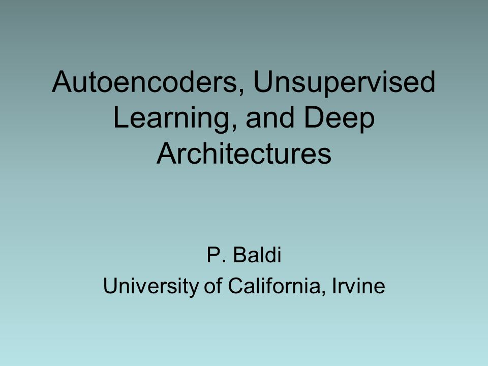 Autoencoders, Unsupervised Learning, and Deep Architectures