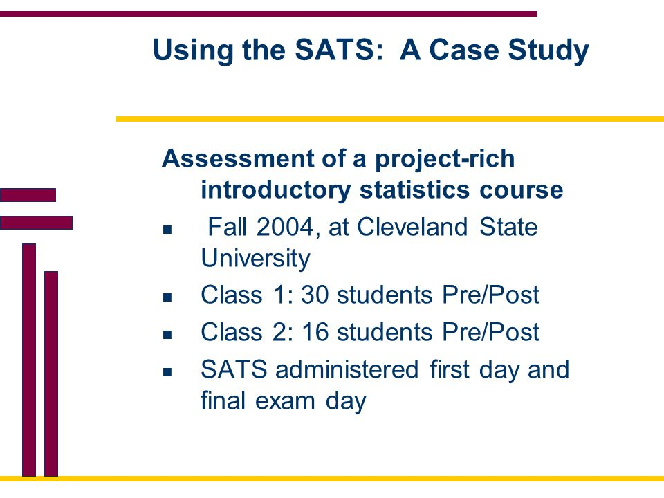 Using the SATS: A Case Study