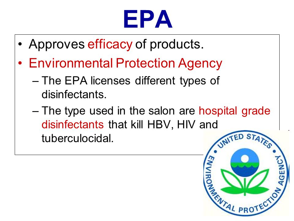 EPA Approves efficacy of products. Environmental Protection Agency