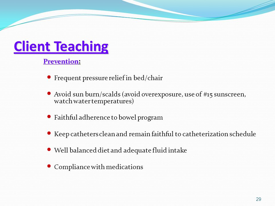 Client Teaching Prevention: Frequent pressure relief in bed/chair