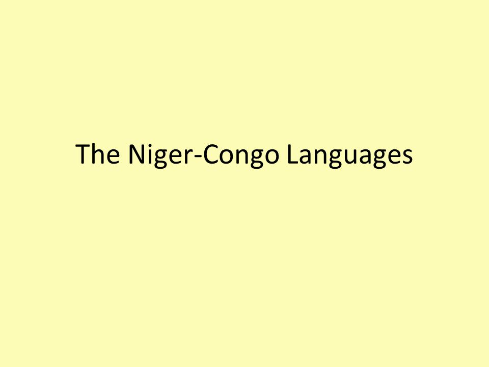 The Niger-Congo Languages