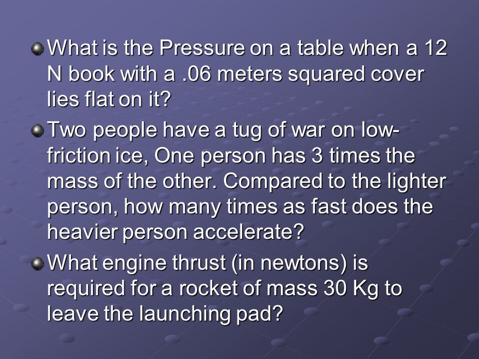 What is the Pressure on a table when a 12 N book with a