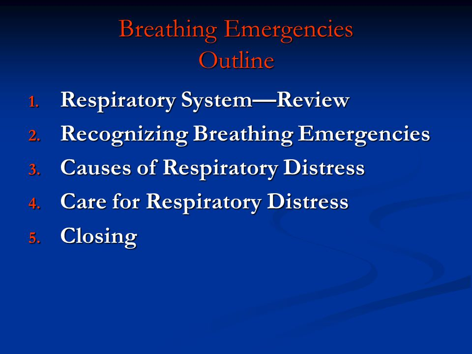 Breathing Emergencies Outline