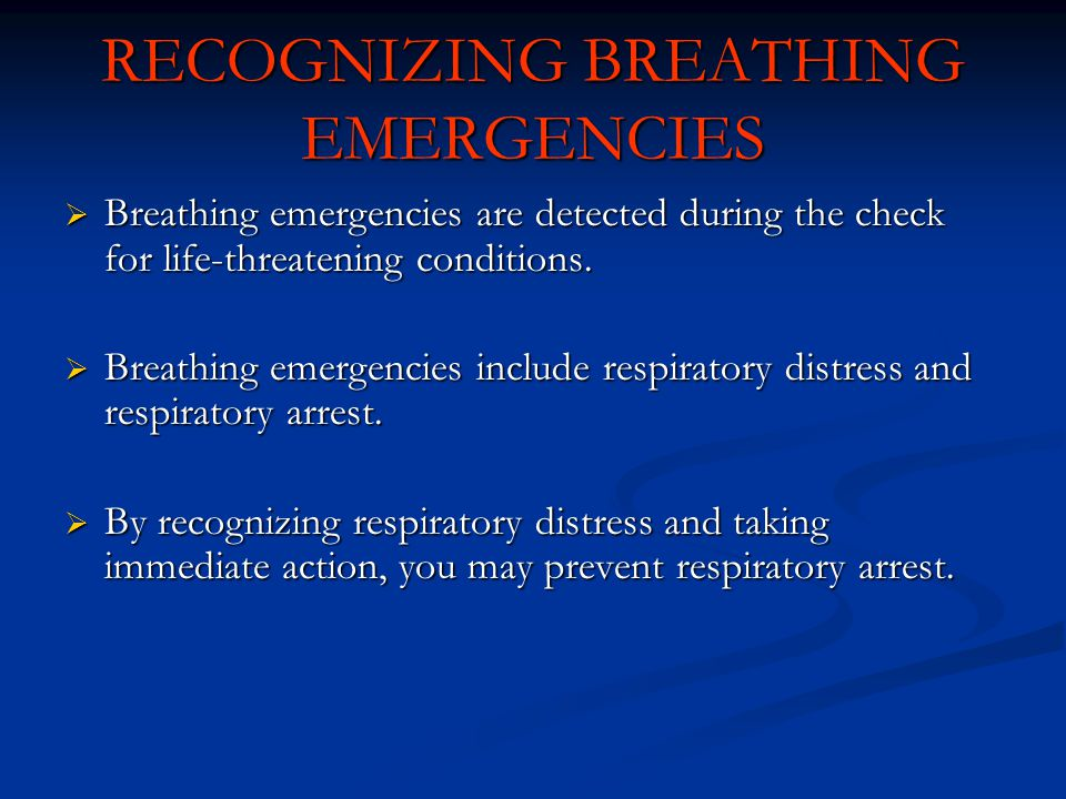 RECOGNIZING BREATHING EMERGENCIES
