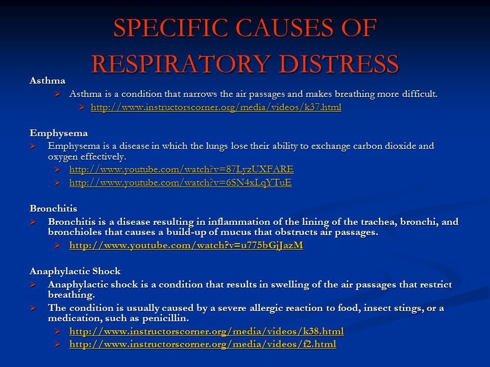 SPECIFIC CAUSES OF RESPIRATORY DISTRESS
