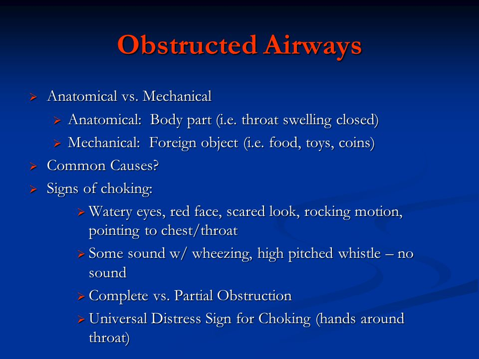 Obstructed Airways Anatomical vs. Mechanical