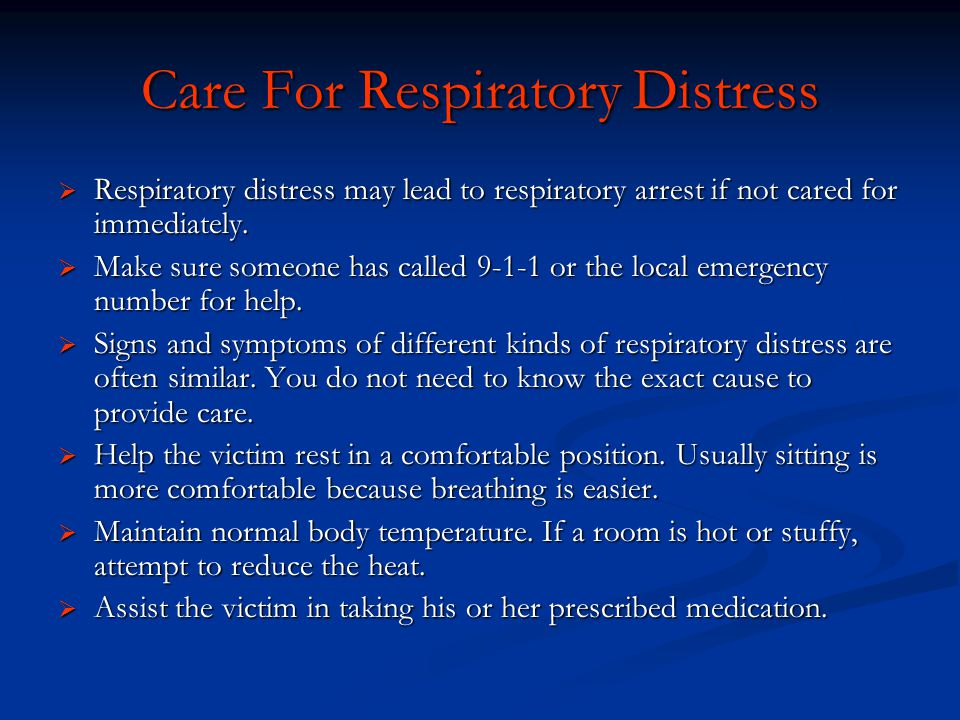 Care For Respiratory Distress