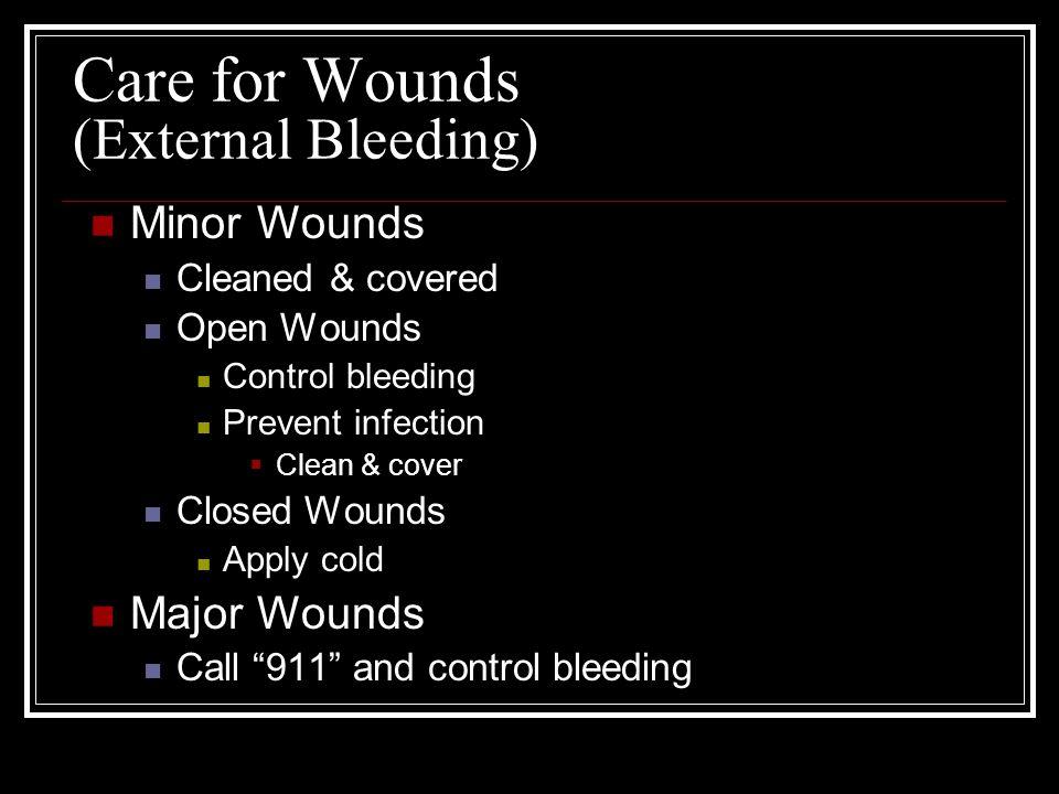 Care for Wounds (External Bleeding)
