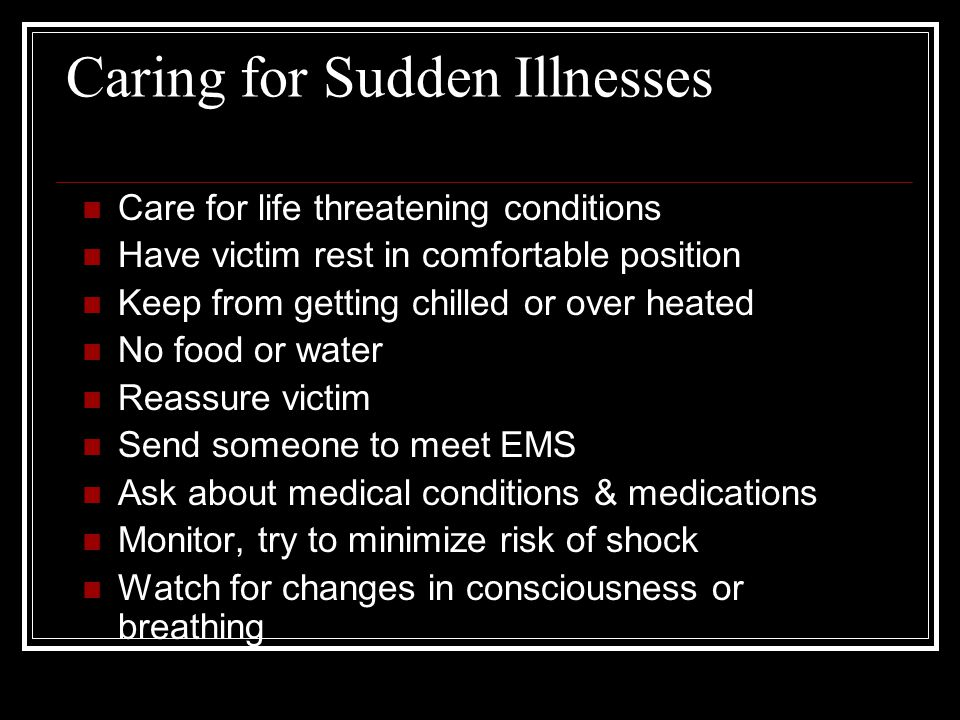 Caring for Sudden Illnesses