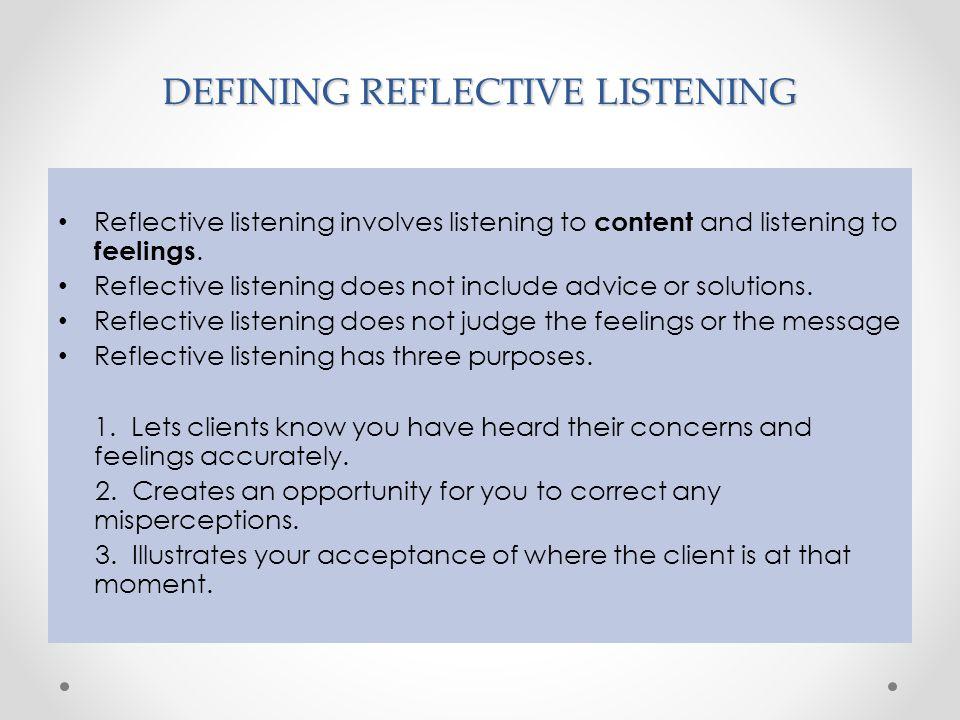 DEFINING REFLECTIVE LISTENING