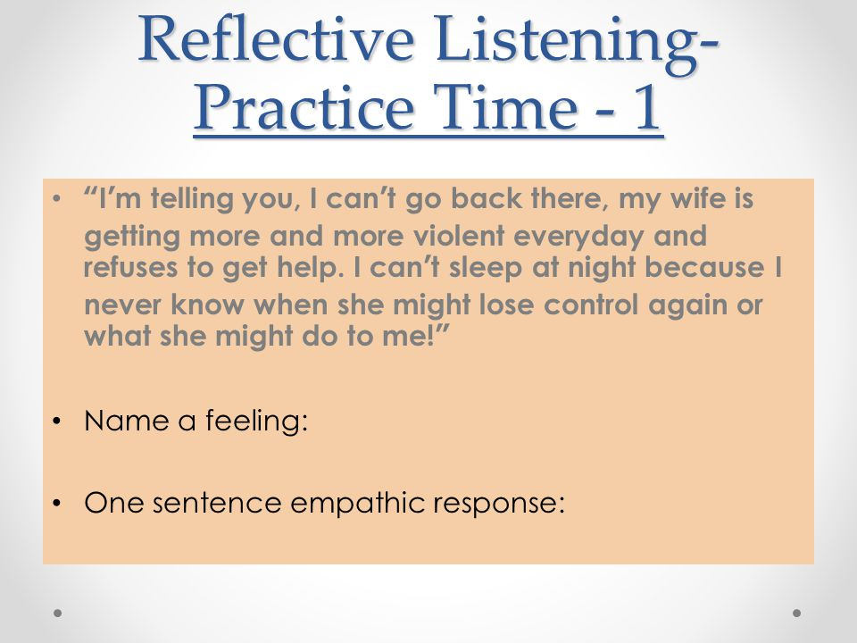 Reflective Listening-Practice Time - 1