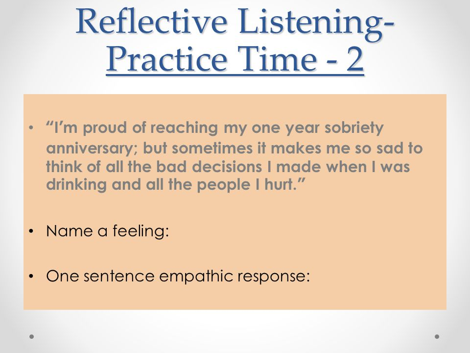Reflective Listening-Practice Time - 2