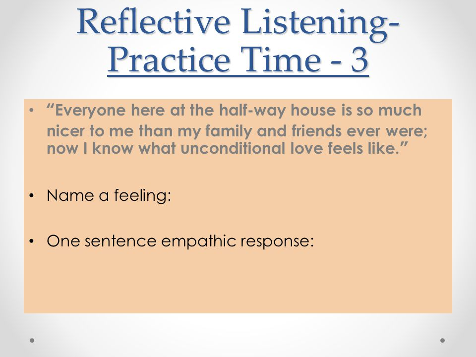 Reflective Listening-Practice Time - 3