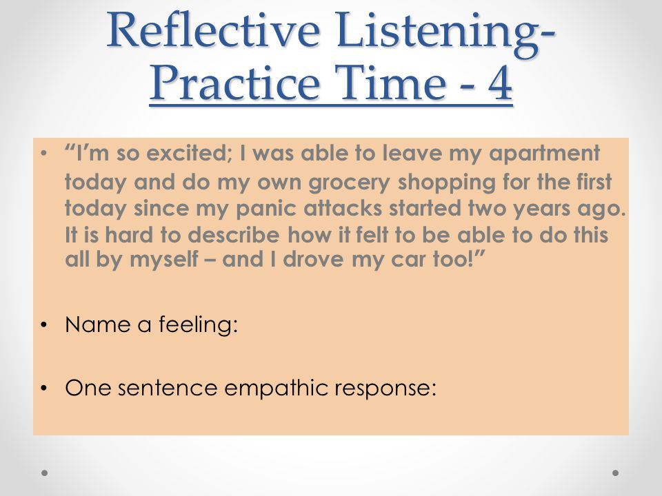 Reflective Listening-Practice Time - 4