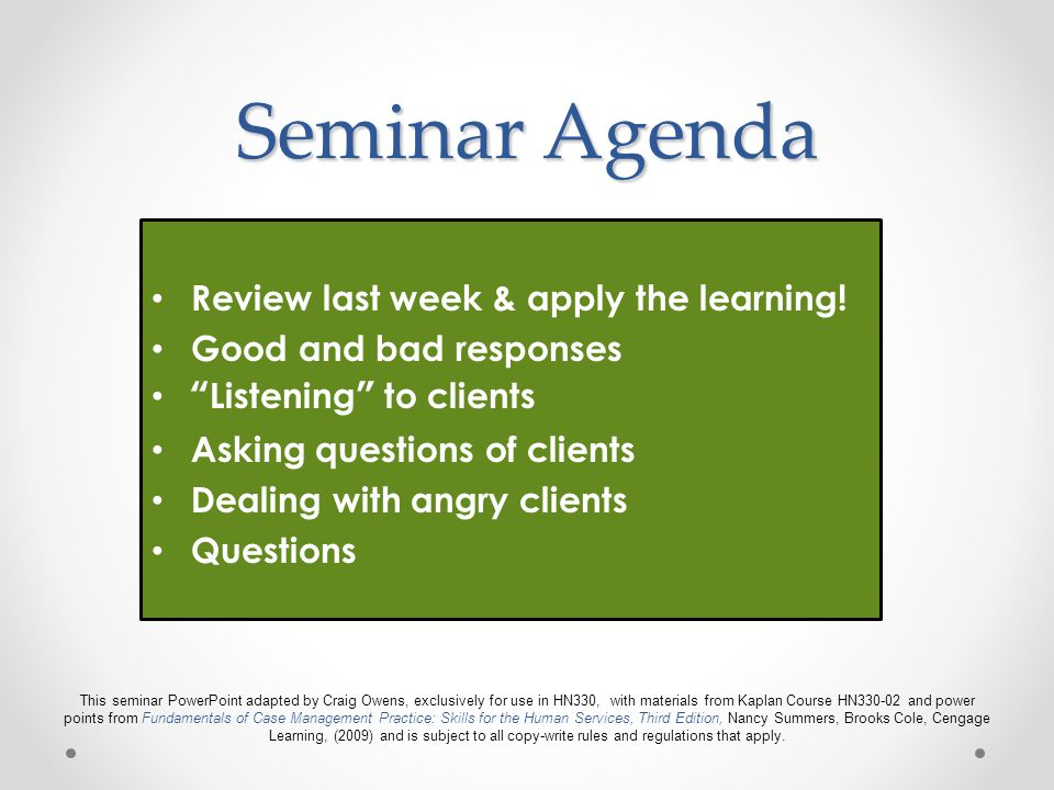 Seminar Agenda Review last week & apply the learning!