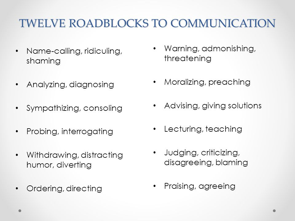 TWELVE ROADBLOCKS TO COMMUNICATION