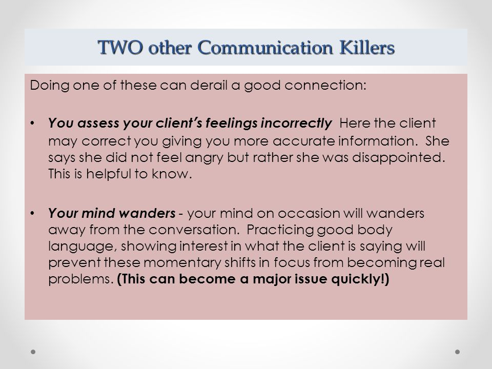 TWO other Communication Killers