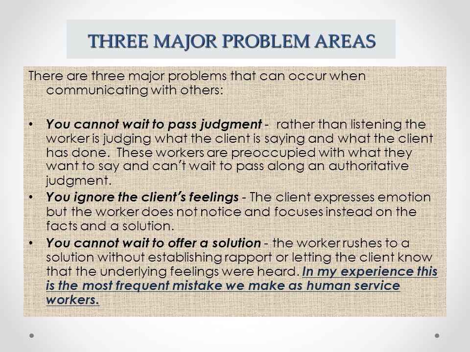 THREE MAJOR PROBLEM AREAS