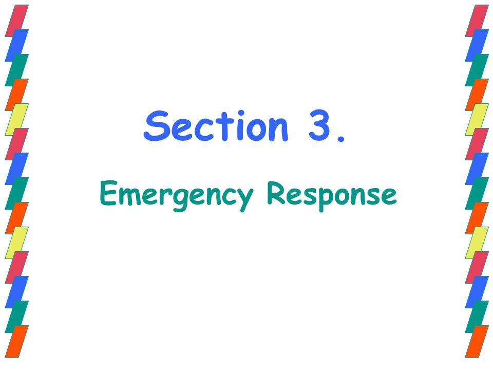 Section 3. Emergency Response