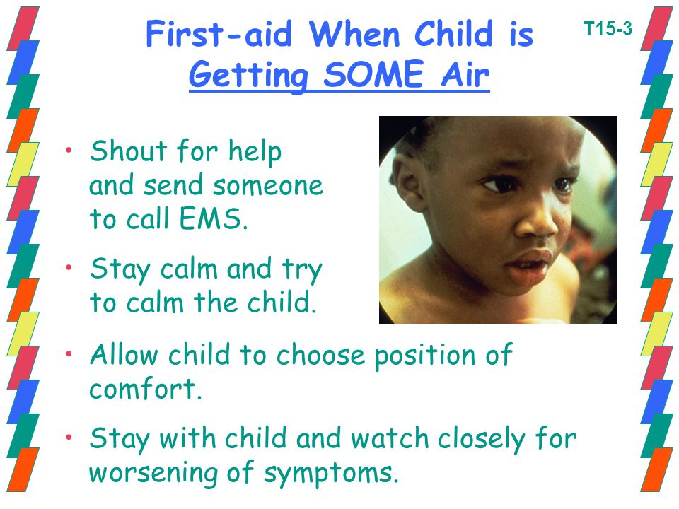 First-aid When Child is Getting SOME Air