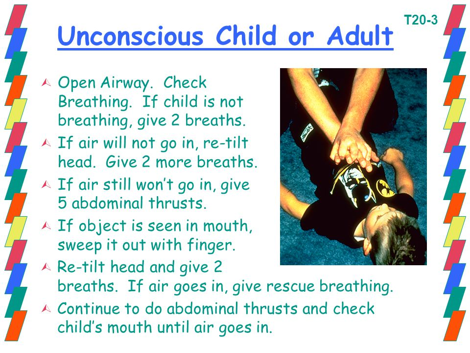Unconscious Child or Adult