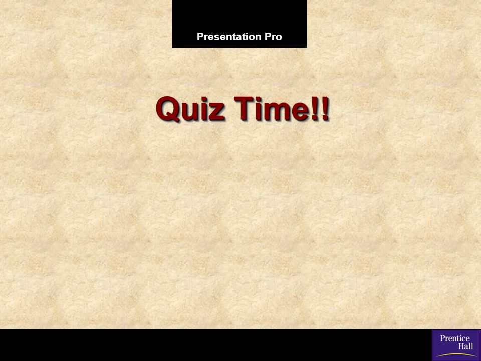 Quiz Time!!