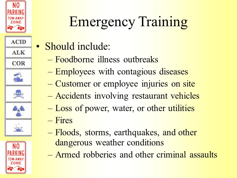 Emergency Training Should include: Foodborne illness outbreaks