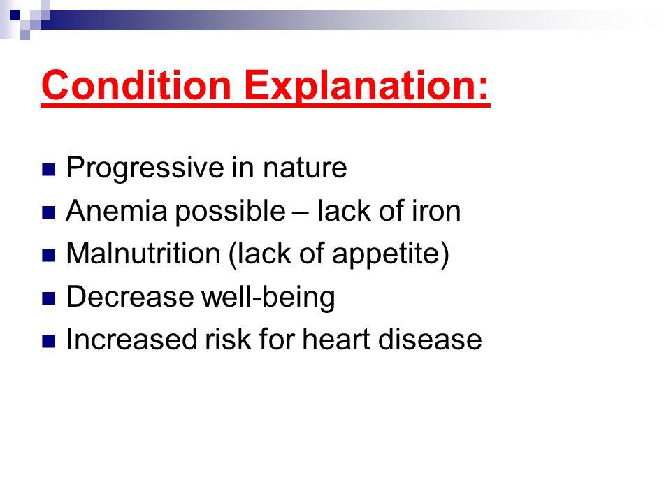 Condition Explanation: