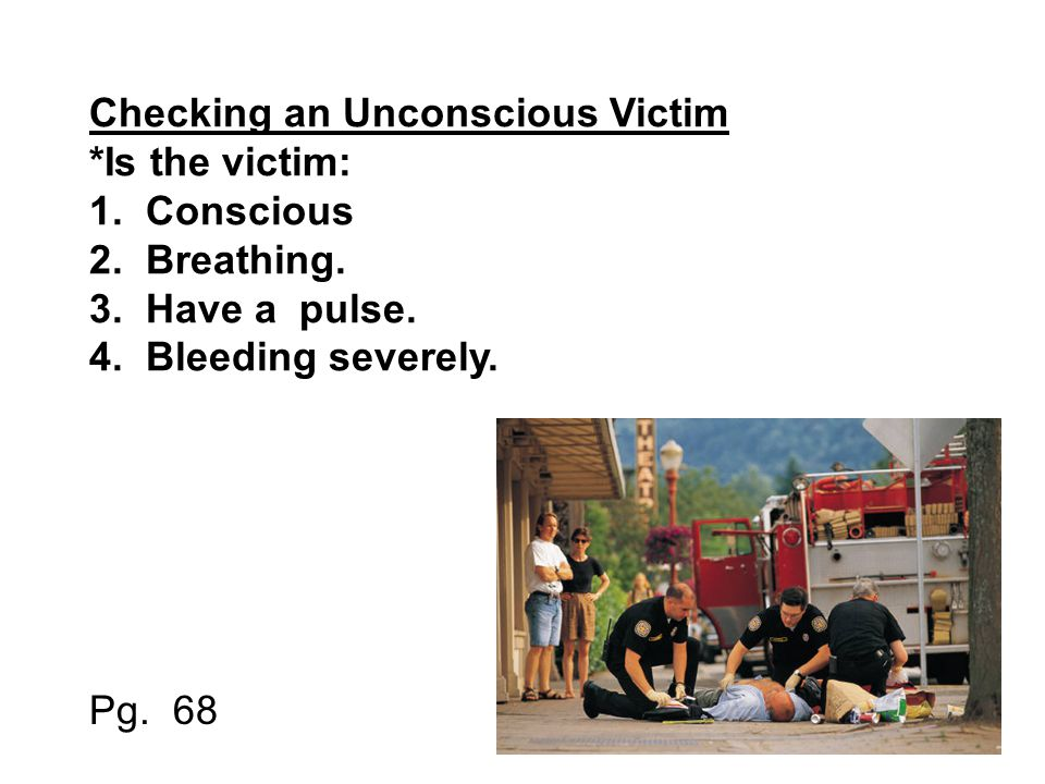 Checking an Unconscious Victim