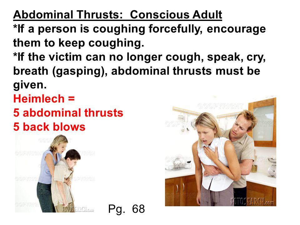 Abdominal Thrusts: Conscious Adult