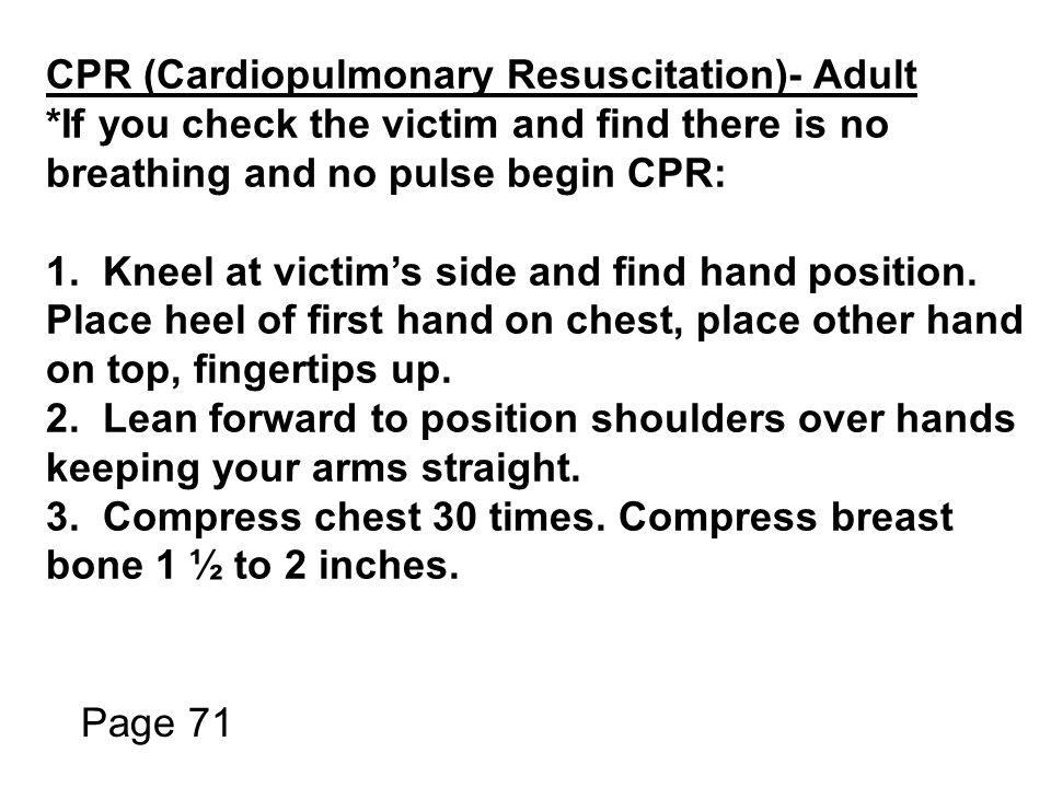 CPR (Cardiopulmonary Resuscitation)- Adult