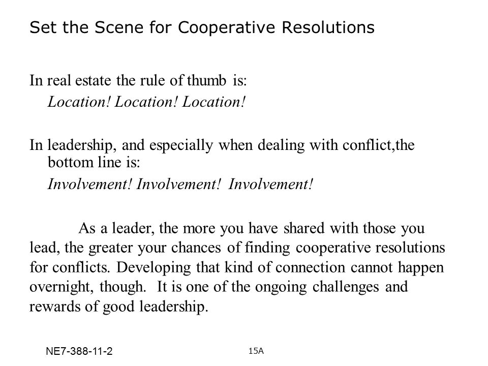 Set the Scene for Cooperative Resolutions