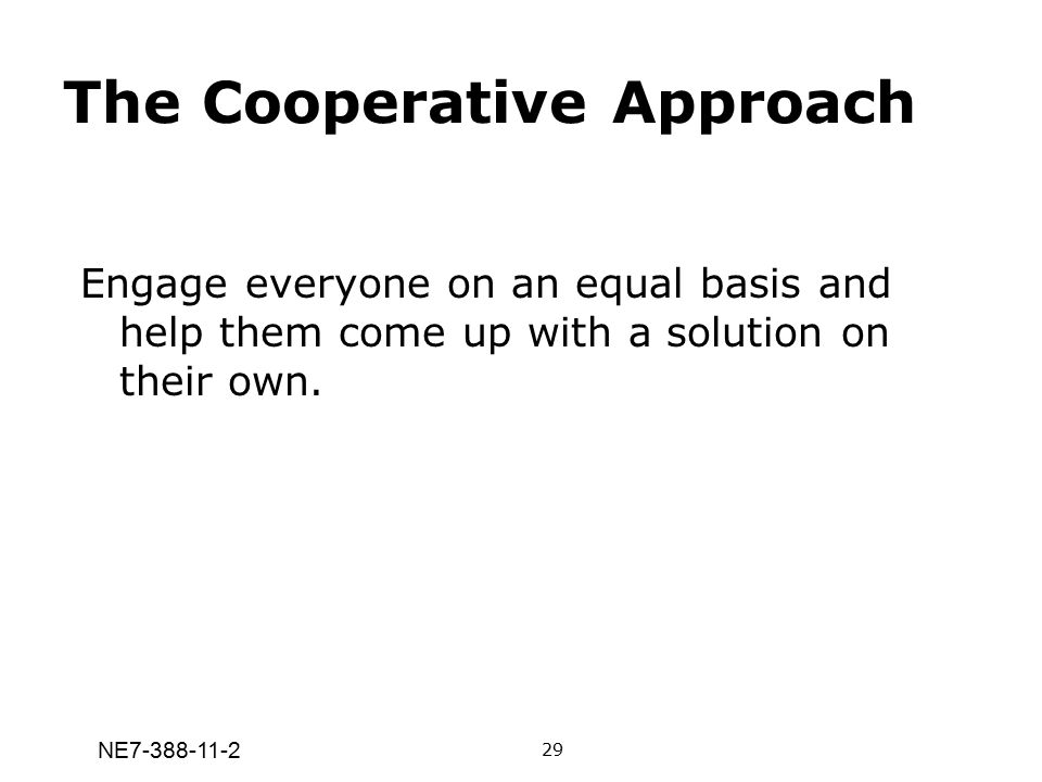 The Cooperative Approach