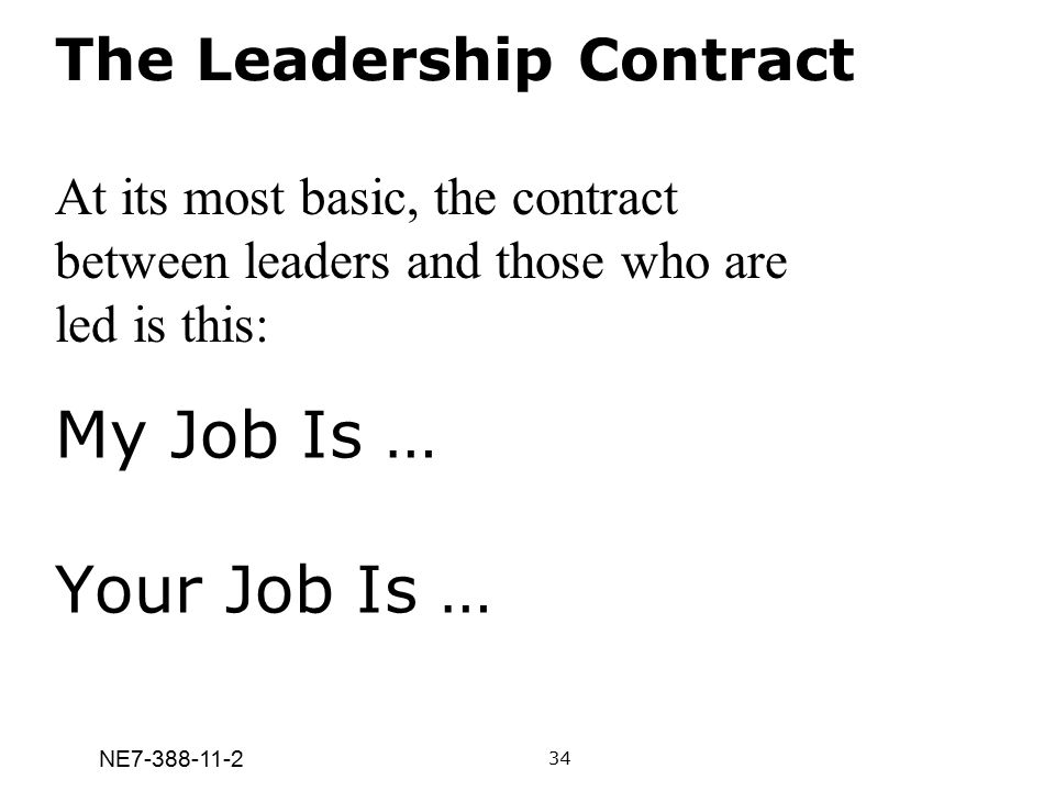 My Job Is … Your Job Is … The Leadership Contract