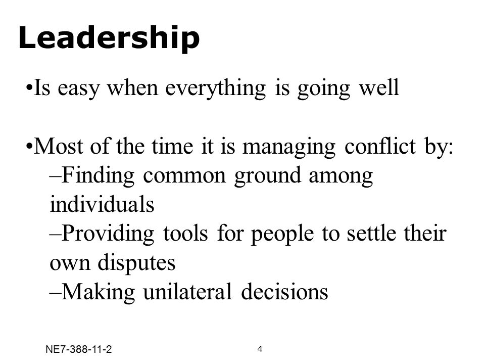 Leadership Is easy when everything is going well