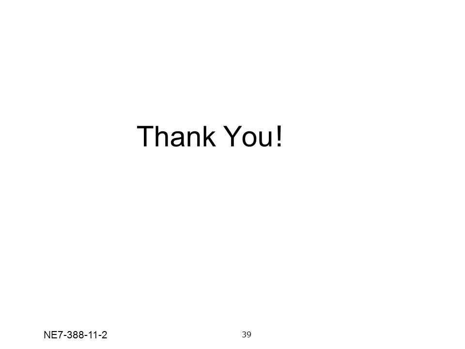 Thank You! 39 NE7-388-11-2