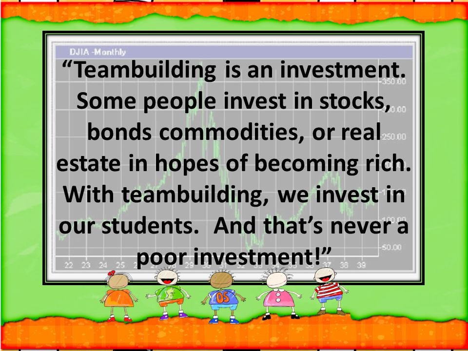 Teambuilding is an investment