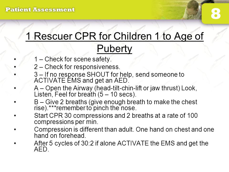 1 Rescuer CPR for Children 1 to Age of Puberty