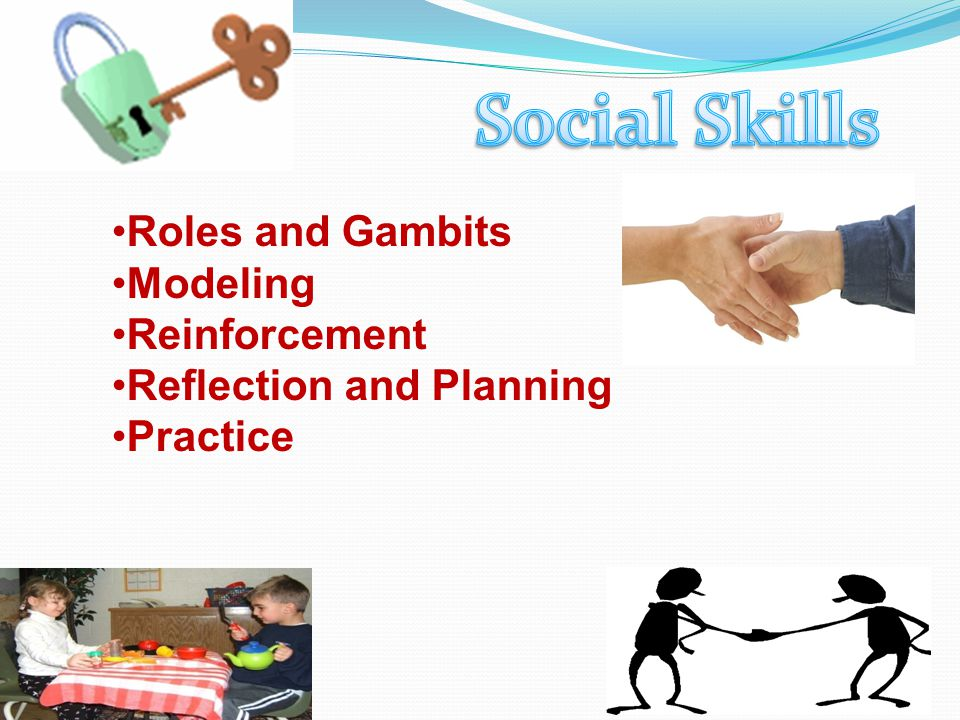Social Skills Roles and Gambits Modeling Reinforcement